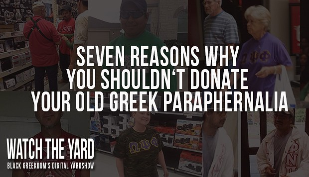 Seven Reasons You Shouldn't Donate Your Old Greek Paraphernalia