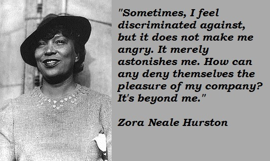Image Result For Inspirational Quotes Zora Neale Hurston